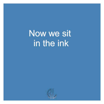 fun_Now_we_sit_in_the_ink